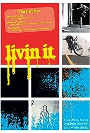 Livin It Poster