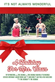 A Holiday for Mrs. Claus (2015) - Short.