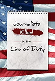 Journalists: Killed in the Line of Duty Poster