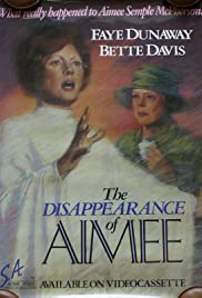 The Disappearance of Aimee (1976) Poster - Movie Forum, Cast, Reviews