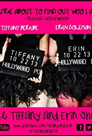 The Tiffany and Erin Show Poster