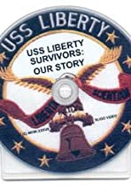 USS Liberty Survivors: Our Story