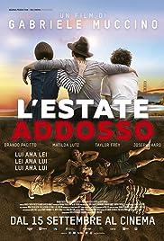 Nadeszło lato / L'estate addosso (2016)