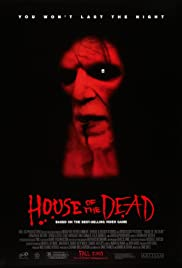 House of the Dead(2003) Poster - Movie Forum, Cast, Reviews