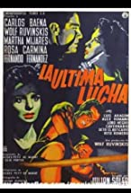 Primary image for La última lucha