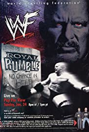 WWF Royal Rumble: No Chance in Hell (1999) Poster - TV Show Forum, Cast, Reviews
