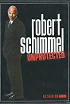 Image of Robert Schimmel: Unprotected