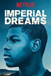 Imperial Dreams Poster
