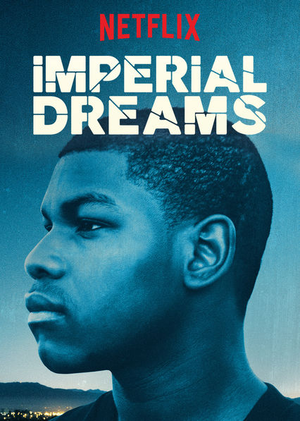 image Imperial Dreams Watch Full Movie Free Online