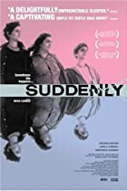 Image of Suddenly