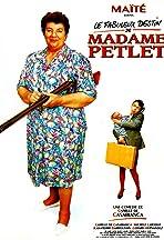 Le fabuleux destin de Madame Petlet