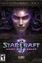 StarCraft II: Heart of the Swarm (2013) Poster