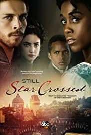 Still Star-Crossed Poster - TV Show Forum, Cast, Reviews