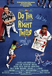 Do the Right Thing (1989) Poster - Movie Forum, Cast, Reviews