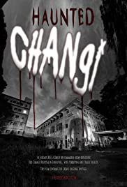 Haunted Changi(2010) Poster - Movie Forum, Cast, Reviews