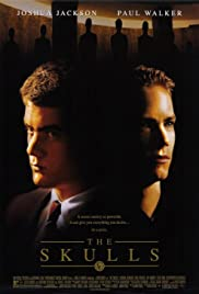 The Skulls (2000) Poster - Movie Forum, Cast, Reviews