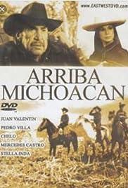 Arriba Michoacán Poster