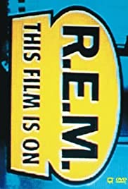 R.E.M.: This Film Is On Poster