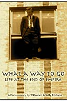 Image of What a Way to Go: Life at the End of Empire