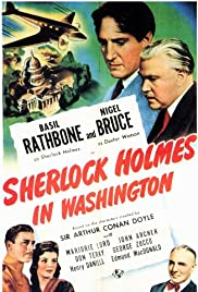 Sherlock Holmes in Washington (1943) Poster - Movie Forum, Cast, Reviews
