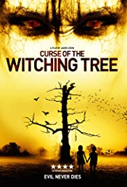 Curse of the Witching Tree (2015) Poster - Movie Forum, Cast, Reviews