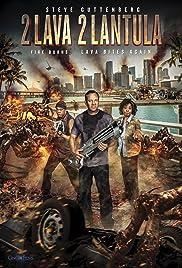 2 Lava 2 Lantula!(2016) Poster - Movie Forum, Cast, Reviews
