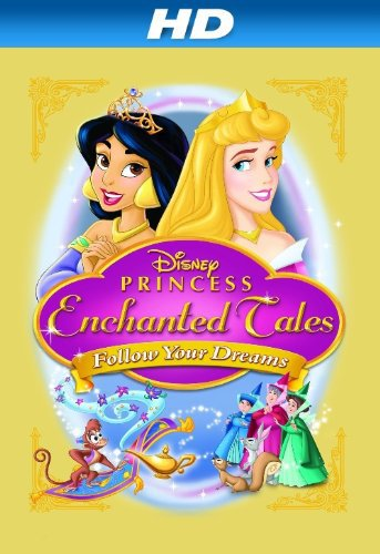 image Disney Princess Enchanted Tales: Follow Your Dreams (2007) (V) Watch Full Movie Free Online