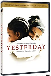 Yesterday (2004) Poster - Movie Forum, Cast, Reviews