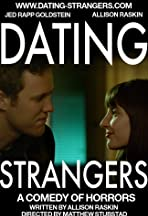 Dating Strangers