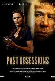 Past Obsessions (2011) Poster - Movie Forum, Cast, Reviews