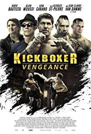 Kickboxer: Vengeance (2016) Poster - Movie Forum, Cast, Reviews