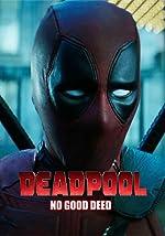 Deadpool No Good Deed(2017)