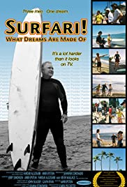 Surfari! What Dreams Are Made Of Poster