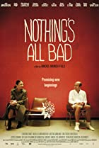 Image of Nothing's All Bad