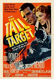 The Tall Target (1951) Poster - Movie Forum, Cast, Reviews