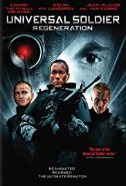 Universal Soldier: Regeneration (2009) Poster - Movie Forum, Cast, Reviews