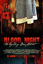 Blood Night: The Legend of Mary Hatchet (2009) Poster - Movie Forum, Cast, Reviews