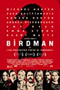 Birdman or (The Unexpected Virtue of Ignorance) (2014) Poster