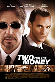 Two for the Money (2005) Poster - Movie Forum, Cast, Reviews