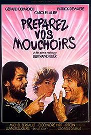 Get Out Your Handkerchiefs(1978) Poster - Movie Forum, Cast, Reviews