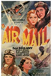 Air Mail (1932) Poster - Movie Forum, Cast, Reviews