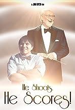 He Shoots, He Scores!