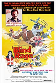 Blind Rage (1976) Poster - Movie Forum, Cast, Reviews