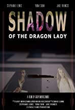 Shadow of the Dragon Lady