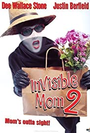 Invisible Mom II (1999) Poster - Movie Forum, Cast, Reviews