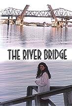 Primary image for The River Bridge