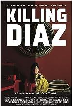 Killing Diaz