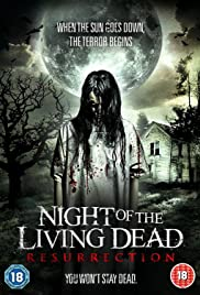 Night of the Living Dead: Resurrection (2012) Poster - Movie Forum, Cast, Reviews