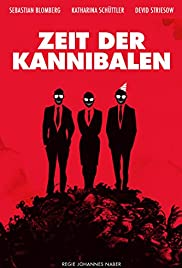 Zeit der Kannibalen (2014) Poster - Movie Forum, Cast, Reviews