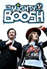 """The Mighty Boosh"""